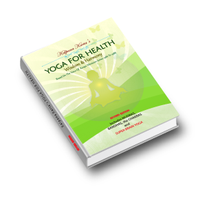 eBook – Yoga For Health, Wisdom & Harmony by Kalpana Karia